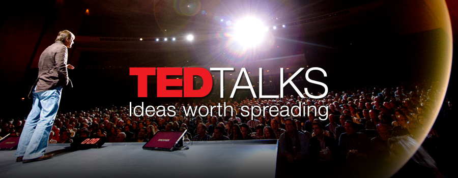 I'm a TED Talk whore and these are the best talks I've seen